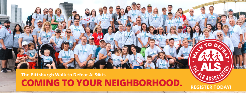 These Teams are bringing The Pittsburgh Walk to Defeat ALS® to their Neighborhoods!